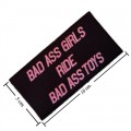 Bad Ass Girls Ride Bad Ass Toys Embroidered Iron On Patch