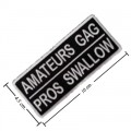 Amateurs Gag Pros Swallow Embroidered Iron On Patch